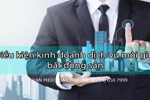 Điều kiện kinh doanh dịch vụ bất động sản