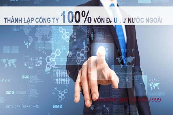 Dịch vụ thành lập công ty vốn 100% nước ngoài