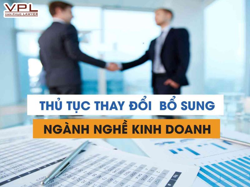 thay đổi ngành nghề kinh doanh giấy chứng nhận đầu tư
