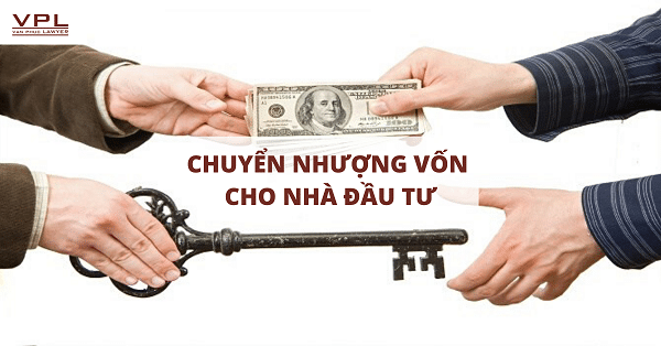 Thủ tục chuyển nhượng vốn cho nhà đầu tư nước ngoài